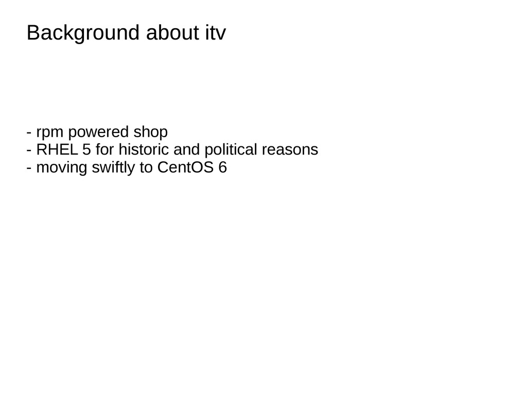 Background about itv Background about itv - rpm...