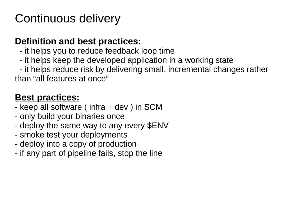 Continuous delivery Continuous delivery Definit...
