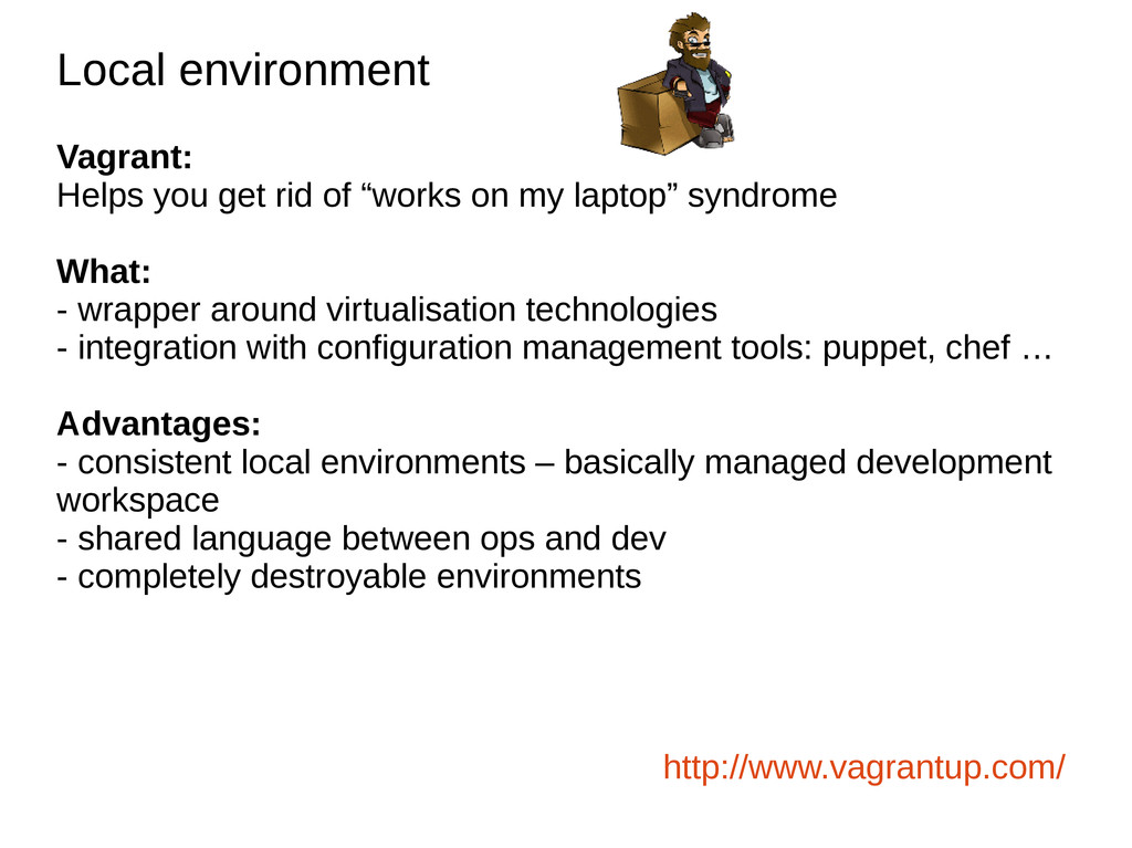 Local environment Local environment Vagrant: He...