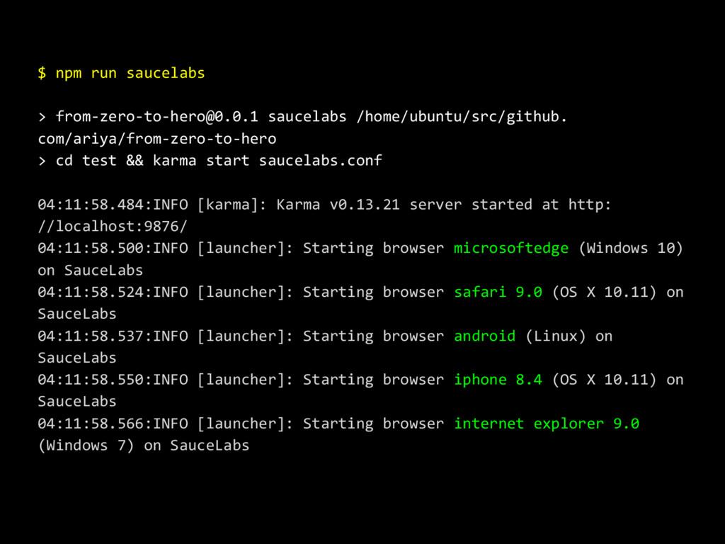 $ npm run saucelabs > from-zero-to-hero@0.0.1 s...