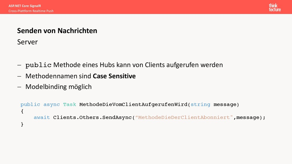 - public Methode eines Hubs kann von Clients au...