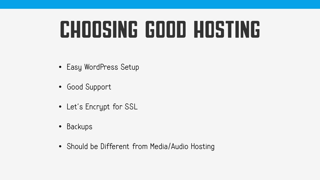 CHOOSING GOOD HOSTING • Easy WordPress Setup • ...