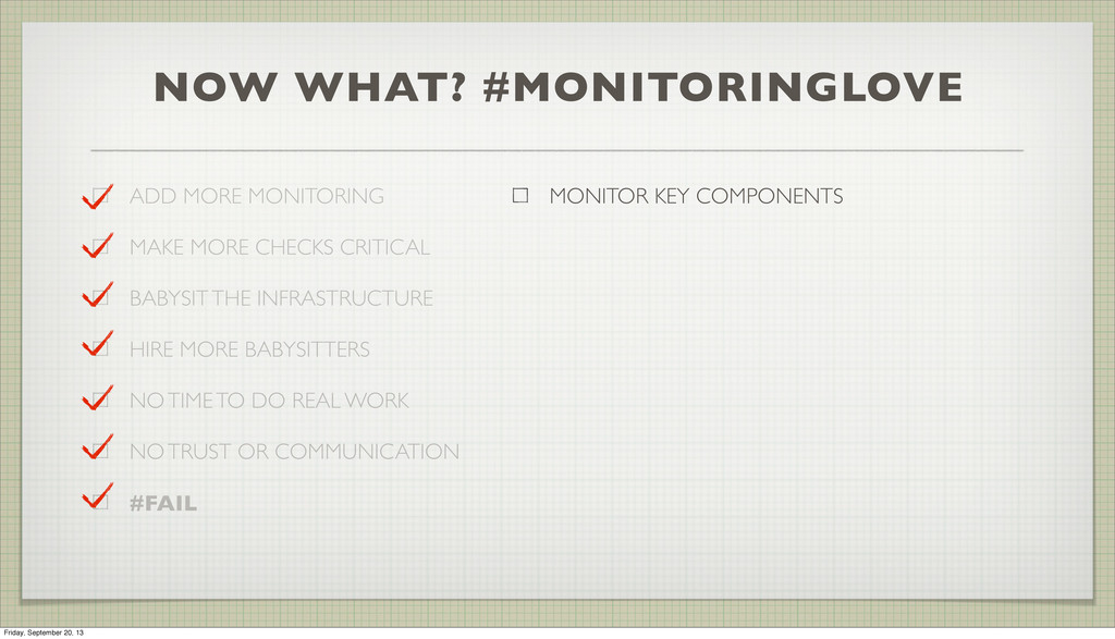 NOW WHAT? #MONITORINGLOVE ADD MORE MONITORING M...