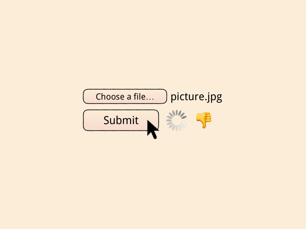 Choose a file… picture.jpg Submit
