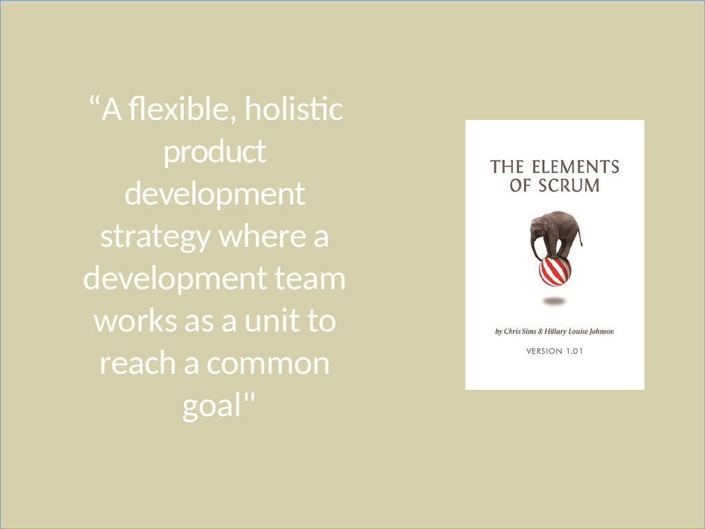 """A flexible, holistic product development strat..."