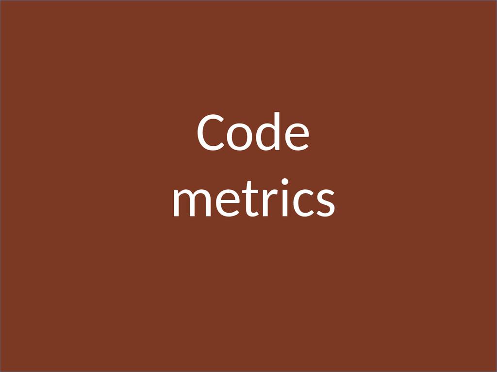 Code metrics