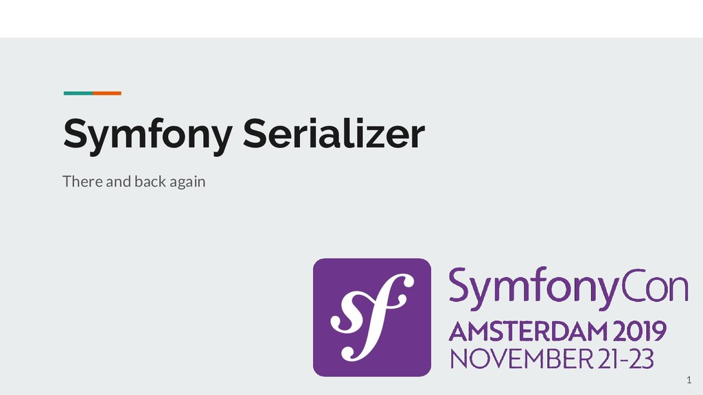 Symfony Serializer There and back again 1