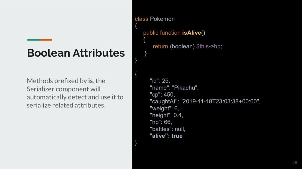 Boolean Attributes Methods prefixed by is, the S...