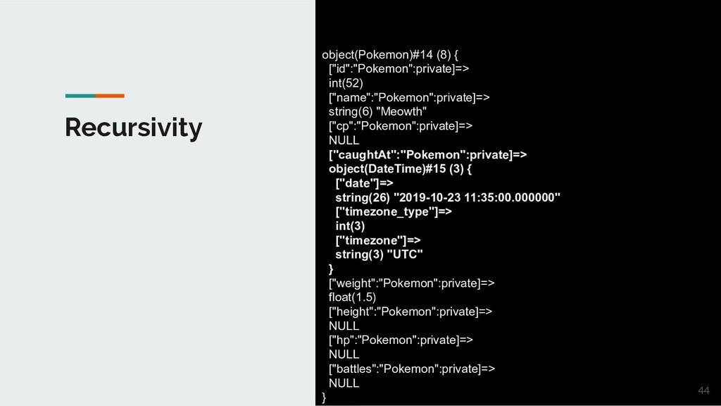 "Recursivity object(Pokemon)#14 (8) { [""id"":""Pok..."