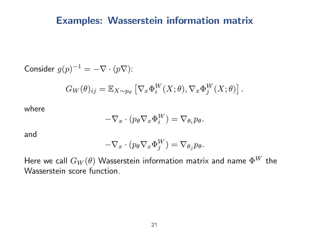 Examples: Wasserstein information matrix Consid...