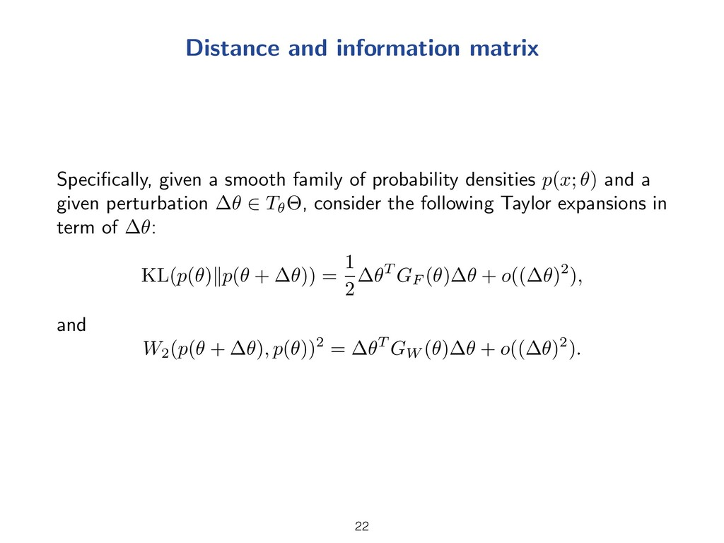 Distance and information matrix Specifically, gi...