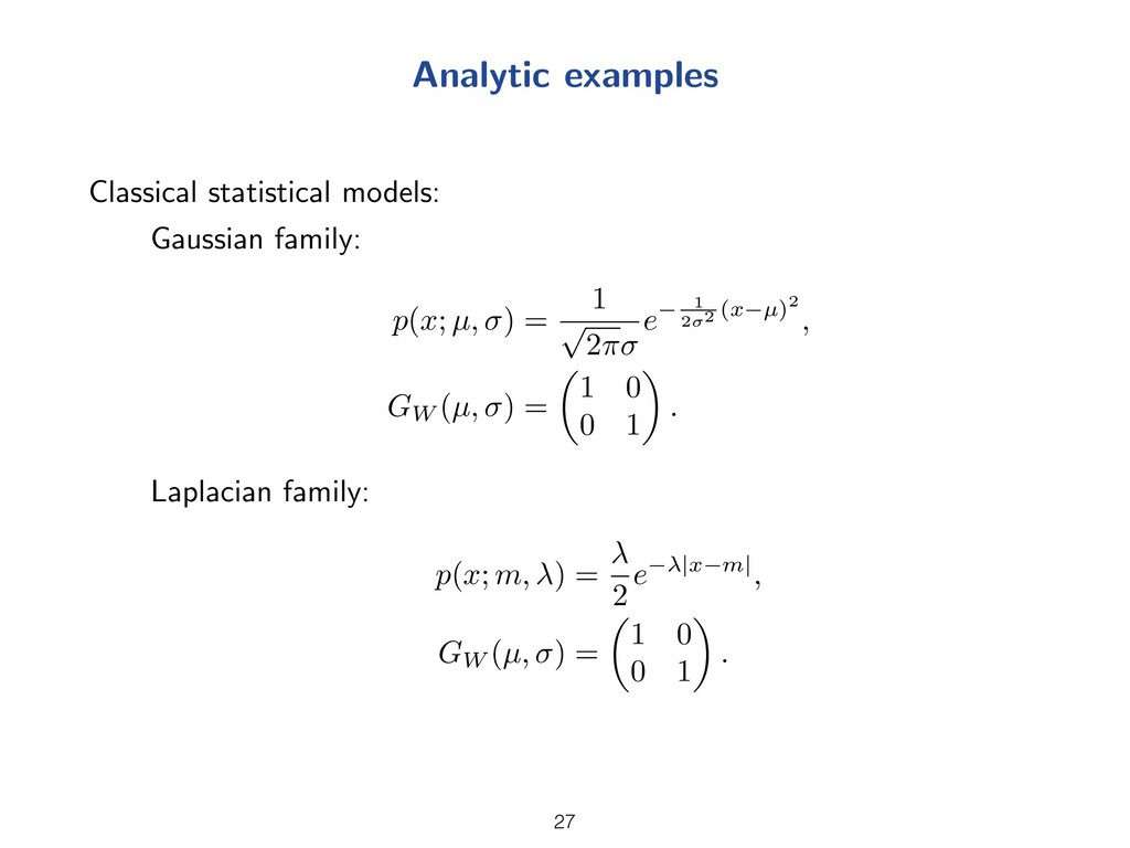 Analytic examples Classical statistical models:...