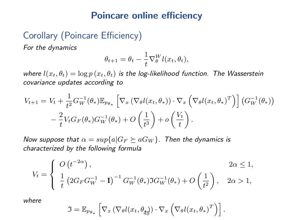 Poincare online e ciency Corollary (Poincare E ...