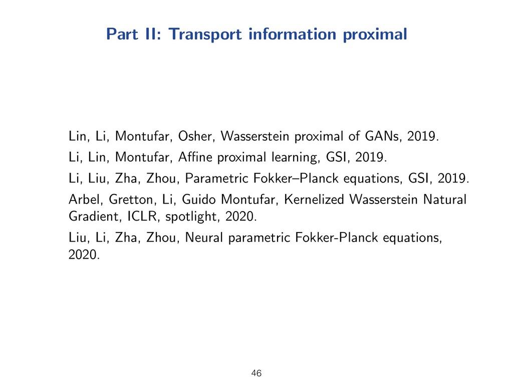 Part II: Transport information proximal Lin, Li...