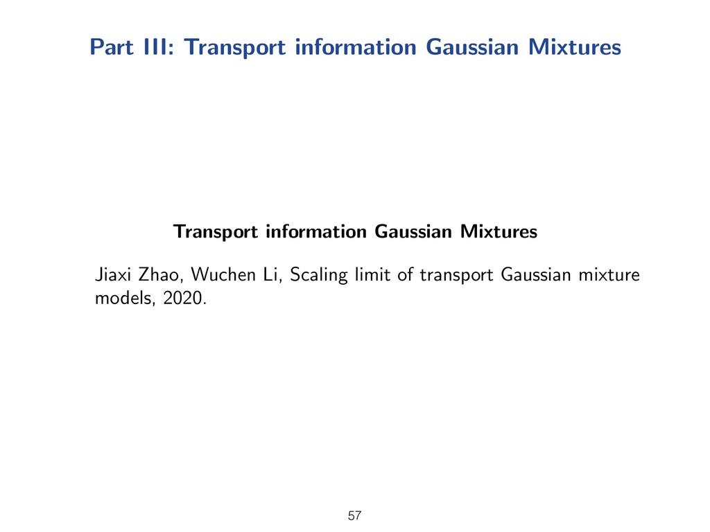 Part III: Transport information Gaussian Mixtur...