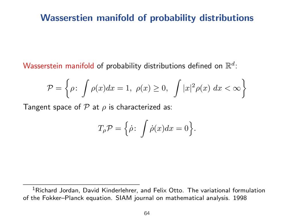 Wasserstien manifold of probability distributio...