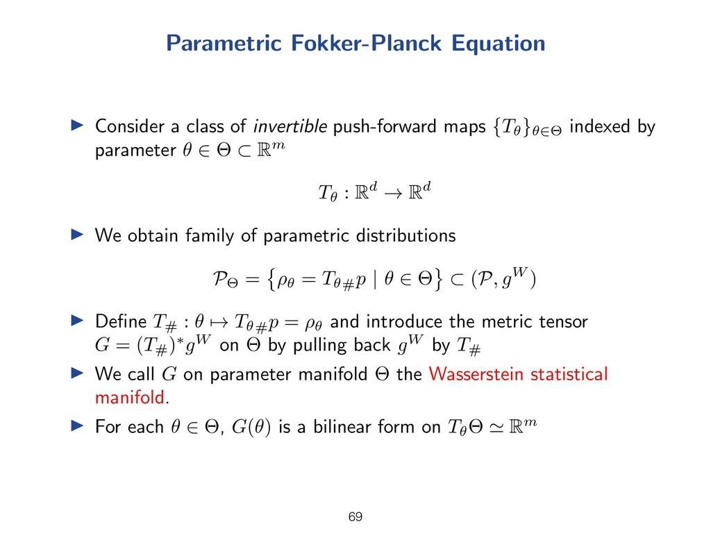 Parametric Fokker-Planck Equation I Consider a ...