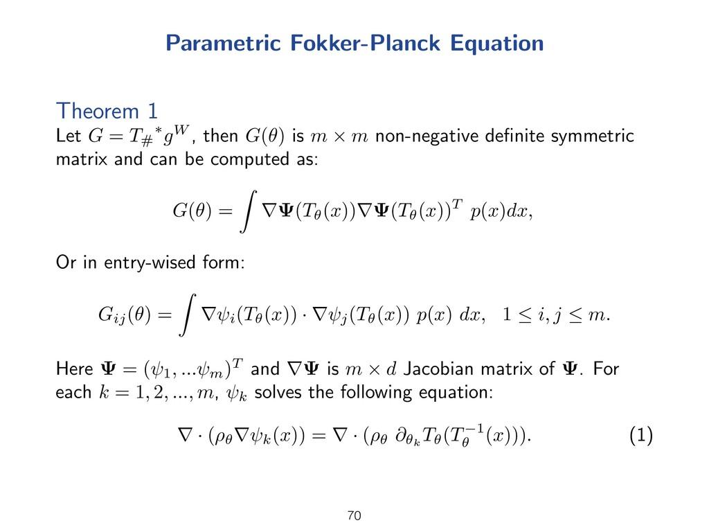 Parametric Fokker-Planck Equation Theorem 1 Let...