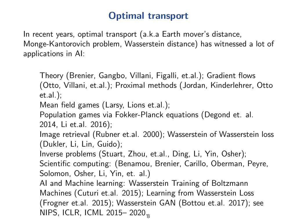 Optimal transport In recent years, optimal tran...