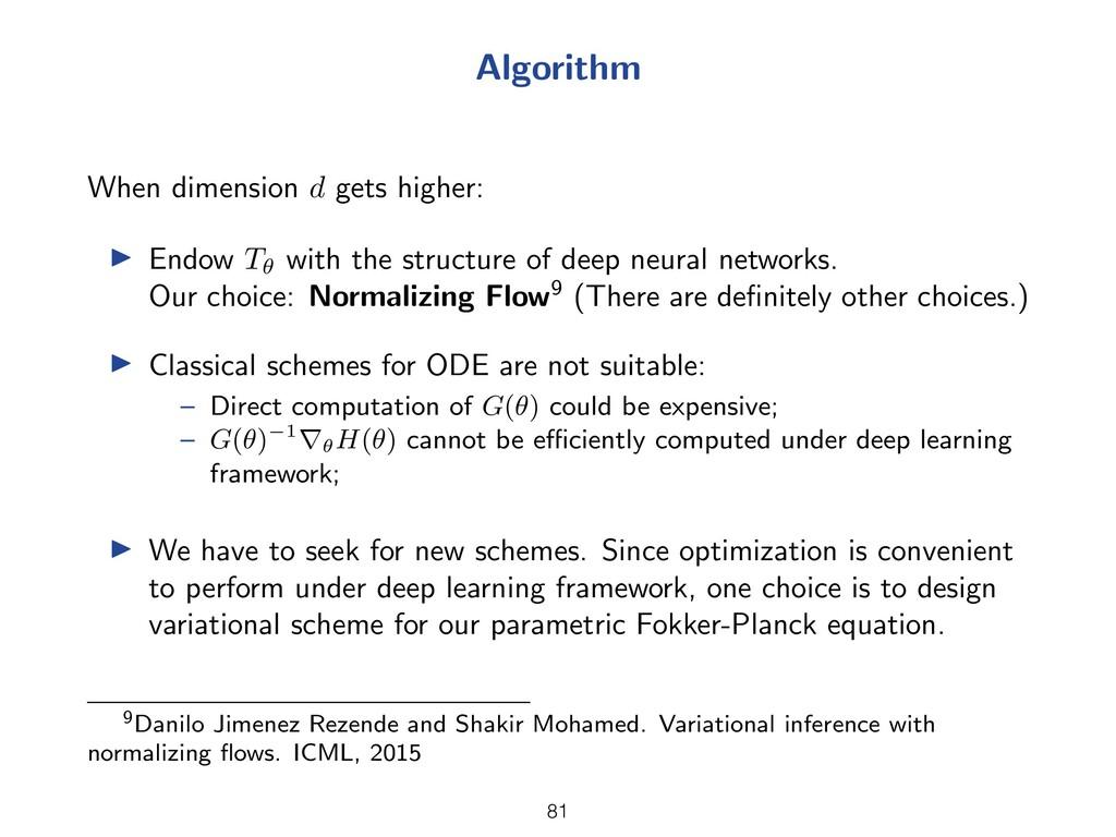 Algorithm When dimension d gets higher: I Endow...