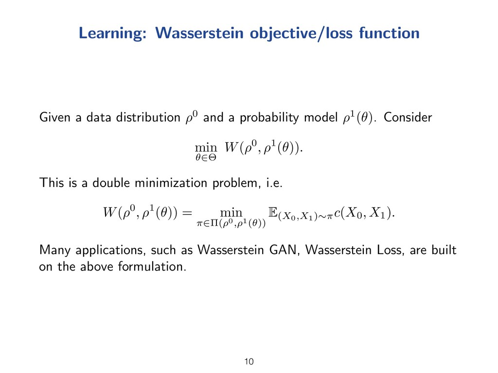 Learning: Wasserstein objective/loss function G...