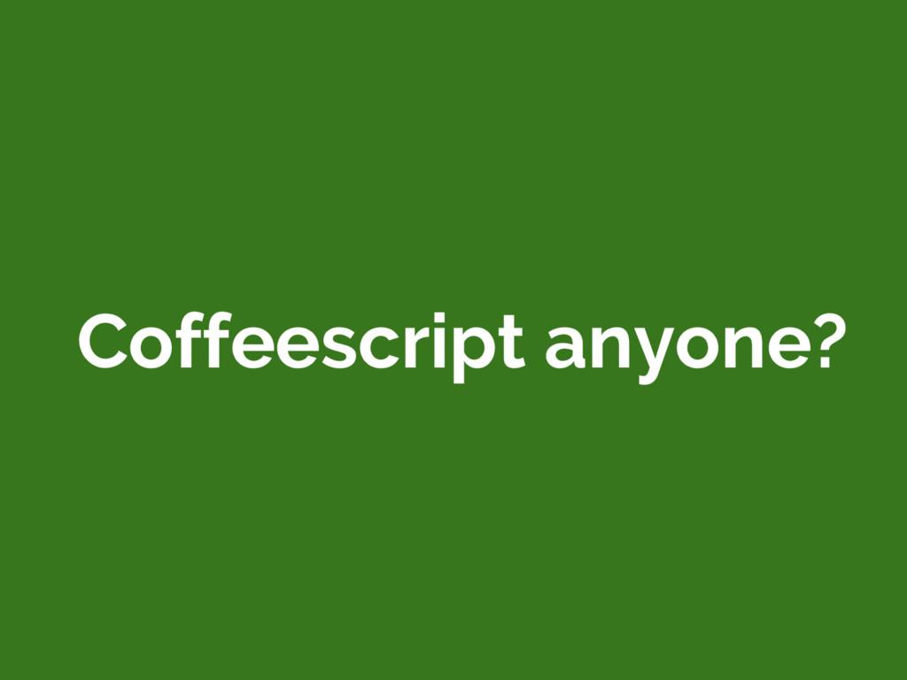 Coffeescript anyone?