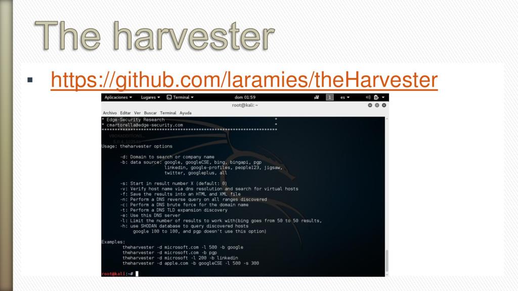 ▪ https://github.com/laramies/theHarvester