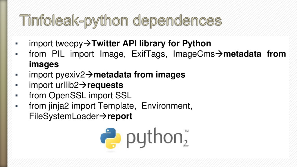 ▪ import tweepyTwitter API library for Python ...