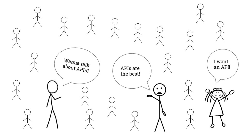 Wanna talk about APIs? APIs are the best! I wan...