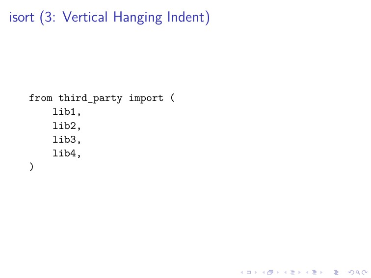 isort (3: Vertical Hanging Indent) from third_p...