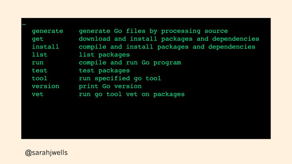 @sarahjwells … generate generate Go files by pr...