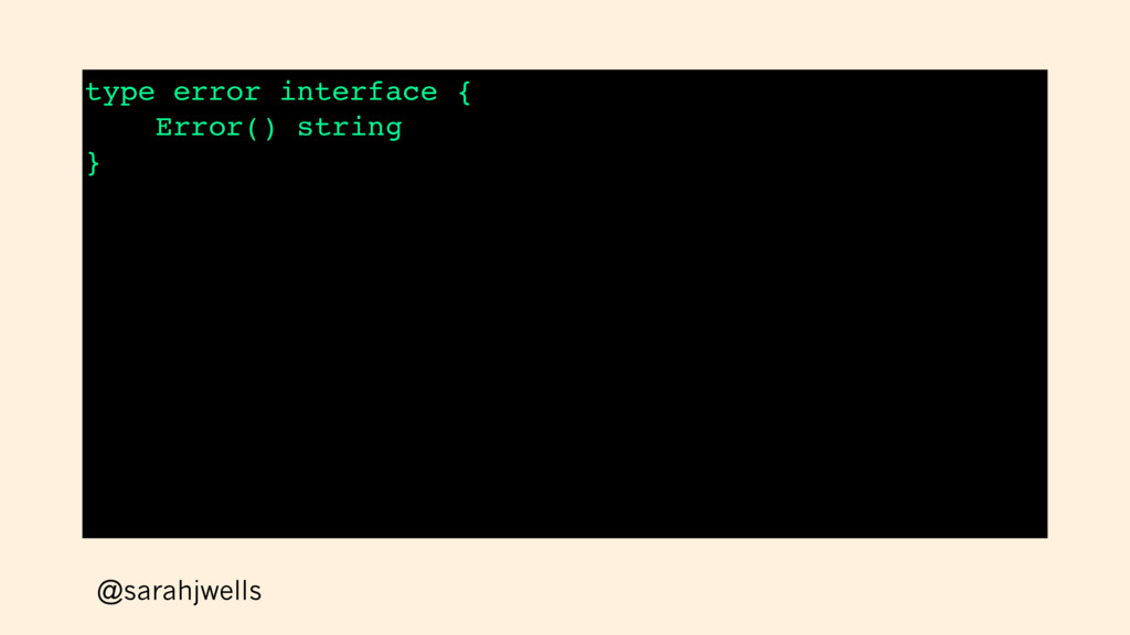 @sarahjwells type error interface { Error() str...