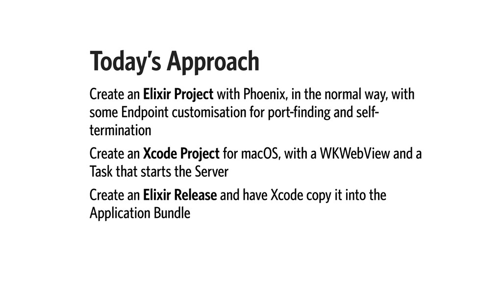 Today's Approach Create an Elixir Project with ...