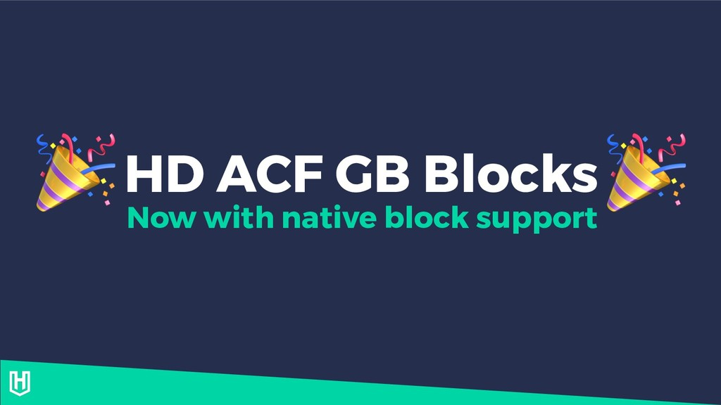 HD ACF GB Blocks   Now with native block support
