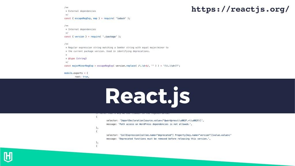 React.js https://reactjs.org/