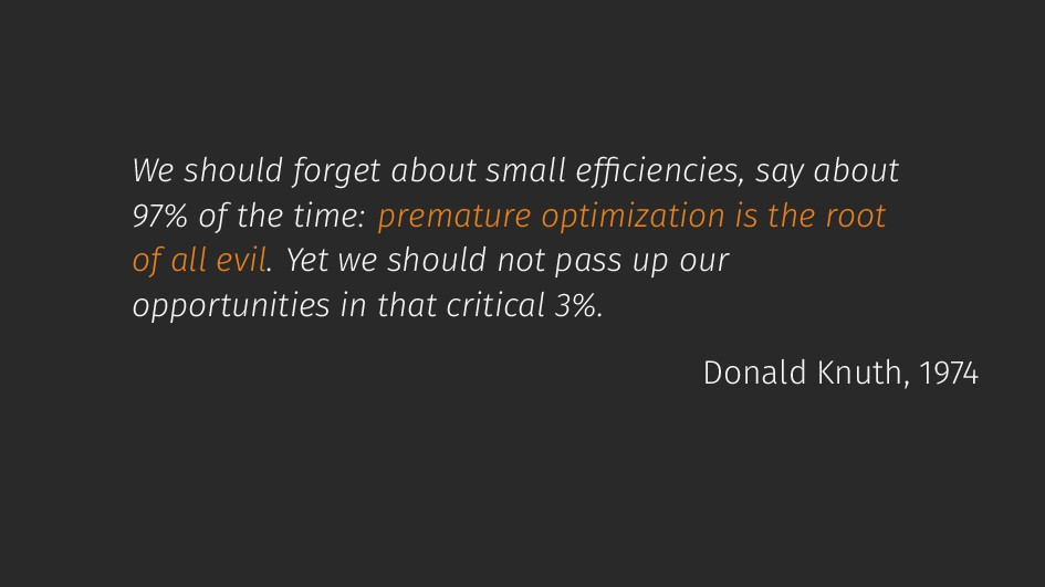 We should forget about small efficiencies, say a...