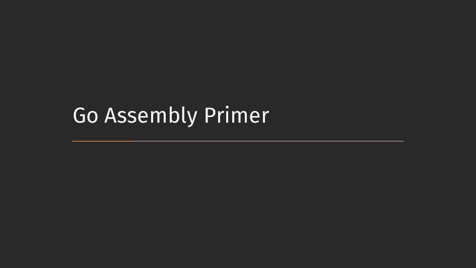 Go Assembly Primer