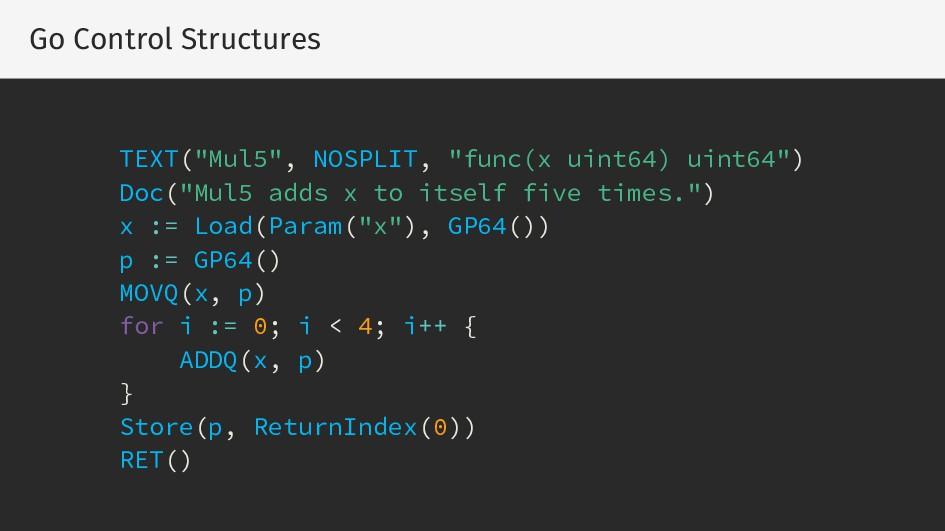 """Go Control Structures TEXT(""""Mul5"""", NOSPLIT, """"fu..."""
