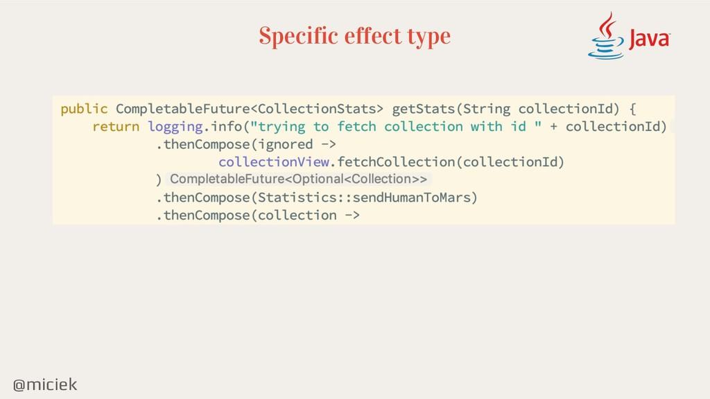 @miciek Specific effect type