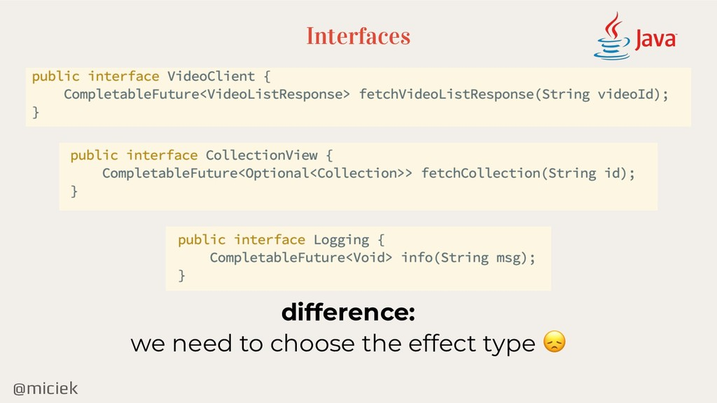@miciek Interfaces difference: we need to choos...