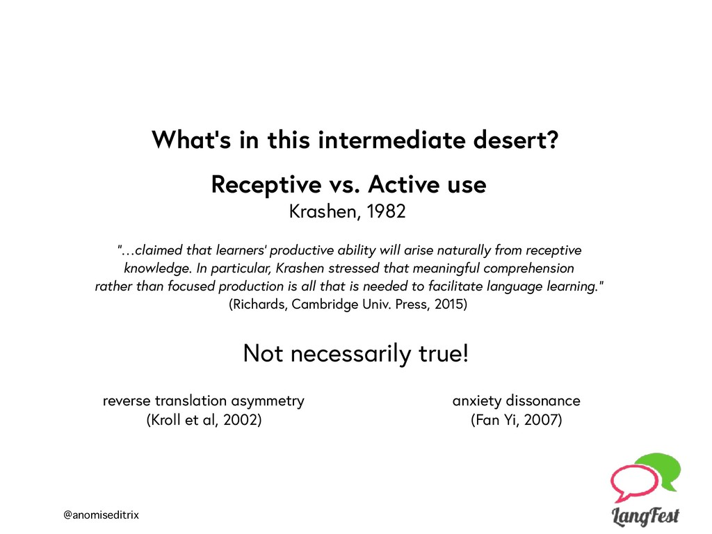 @anomiseditrix Receptive vs. Active use Krashen...