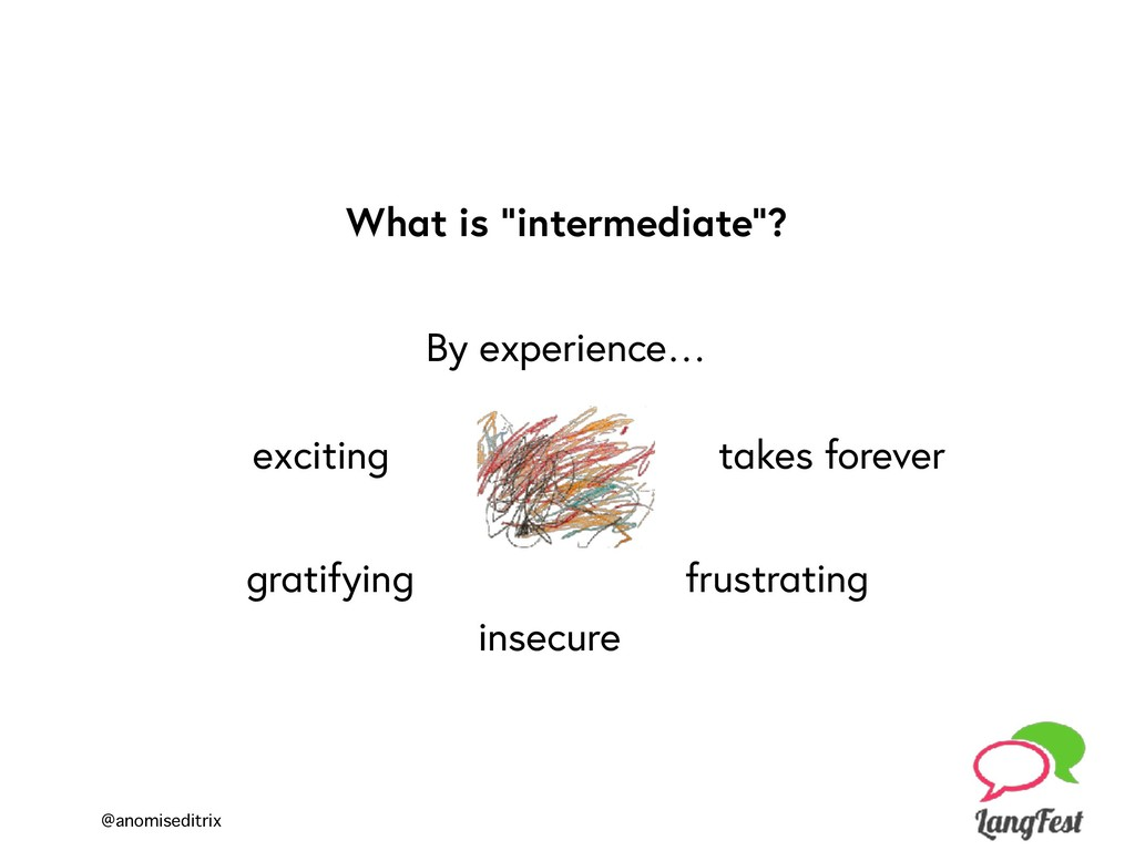 "@anomiseditrix What is ""intermediate""? exciting..."