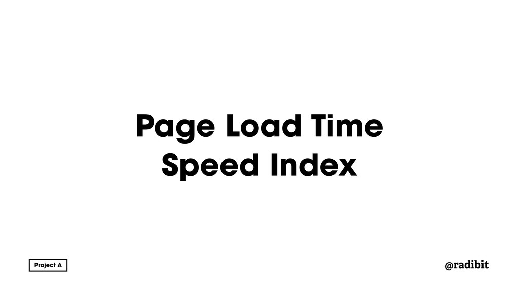 @radibit Page Load Time Speed Index