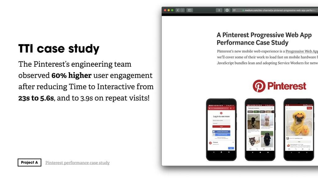 TTI case study The Pinterest's engineering team...