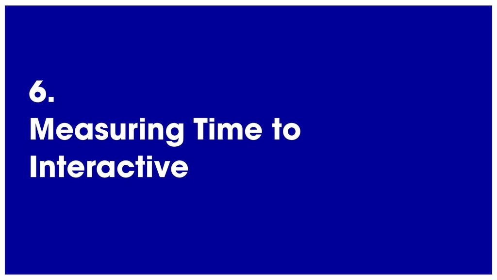 @radibit 6. Measuring Time to Interactive