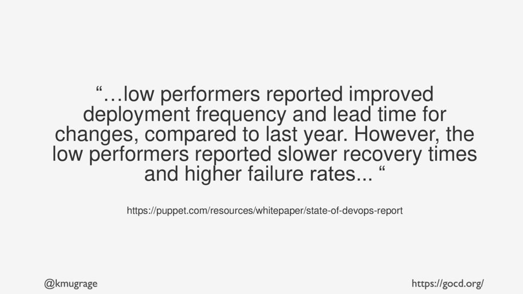 """""""…low performers reported improved deployment f..."""
