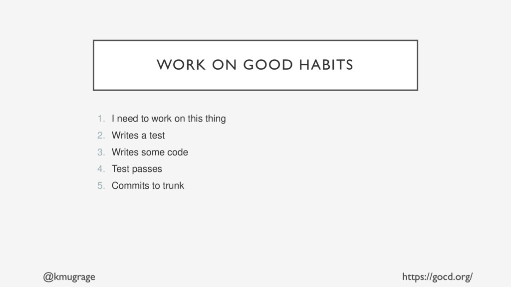 WORK ON GOOD HABITS 1. I need to work on this t...