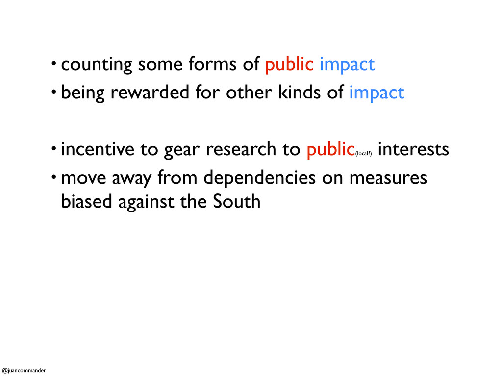 • counting some forms of public impact • being ...