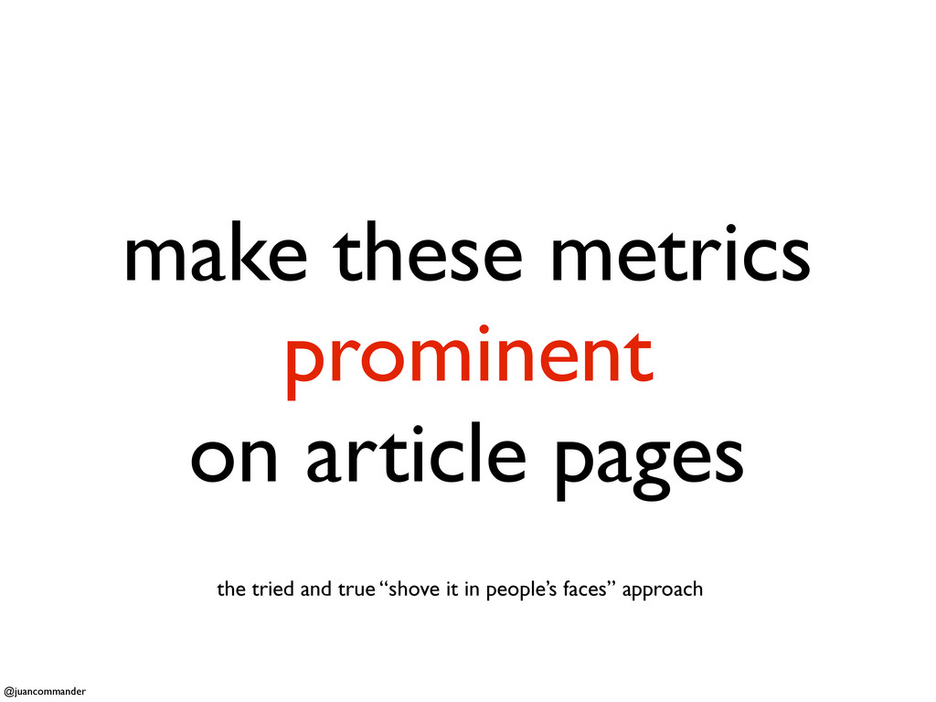 make these metrics prominent on article pages t...