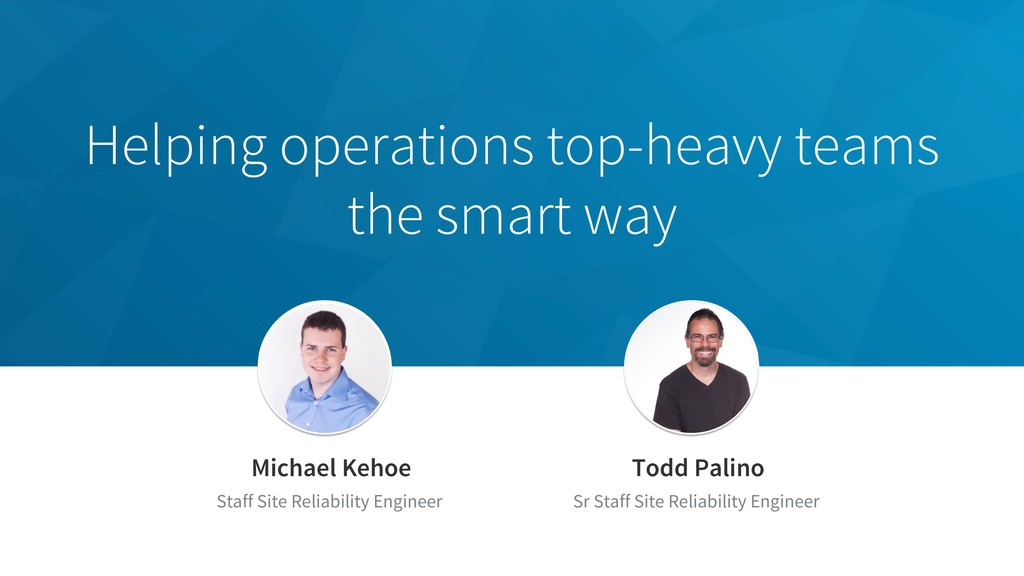 Helping operations top-heavy teams the smart wa...